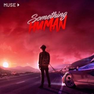 Muse drop futuristic single Something Human
