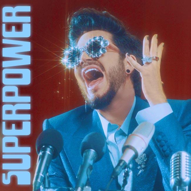 Adam Lambert releases 'proud rebellion' anthem Superpower
